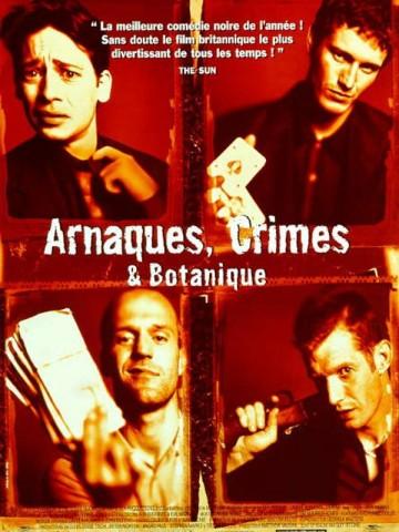 Affiche Arnaque, crimes et botanique