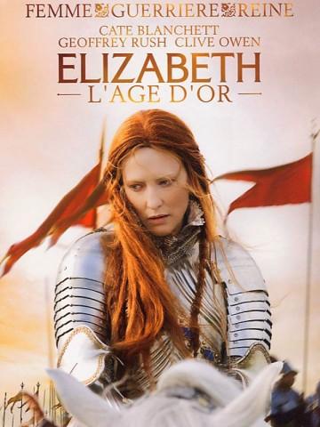 Affiche Elizabeth, l'âge d'or