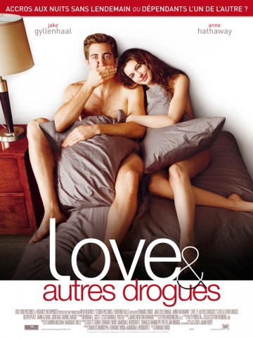 Affiche Love et autres drogues