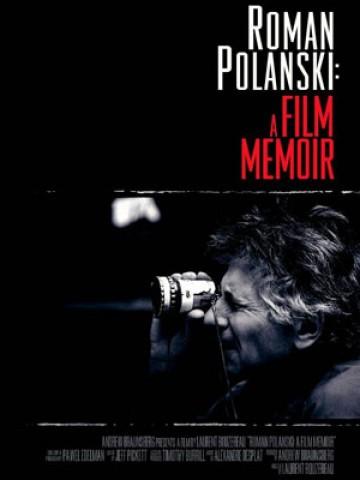 Affiche Roman Polanski: A Film Memoir