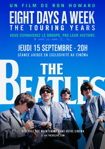 Affiche The Beatles : Eight Days a Week