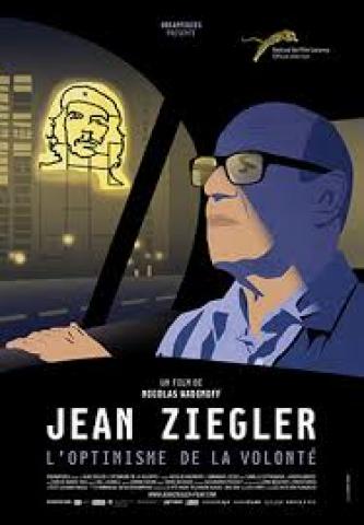 Affiche Jean Ziegler, l'optimisme de la volonté