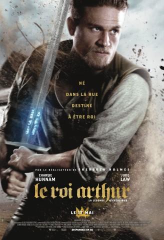 Affiche Roi Arthur : La légende d'Excalibur (Le)