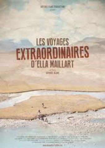 Affiche Voyages extraordinaires d'Ella Maillart (Les)
