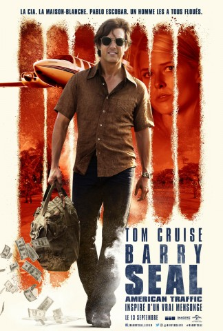 Affiche Barry Seal - American Traffic