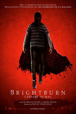 Affiche Brightburn - L'enfant du mal