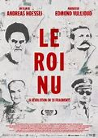 Affiche Le roi nu - La révolution en 18 fragments